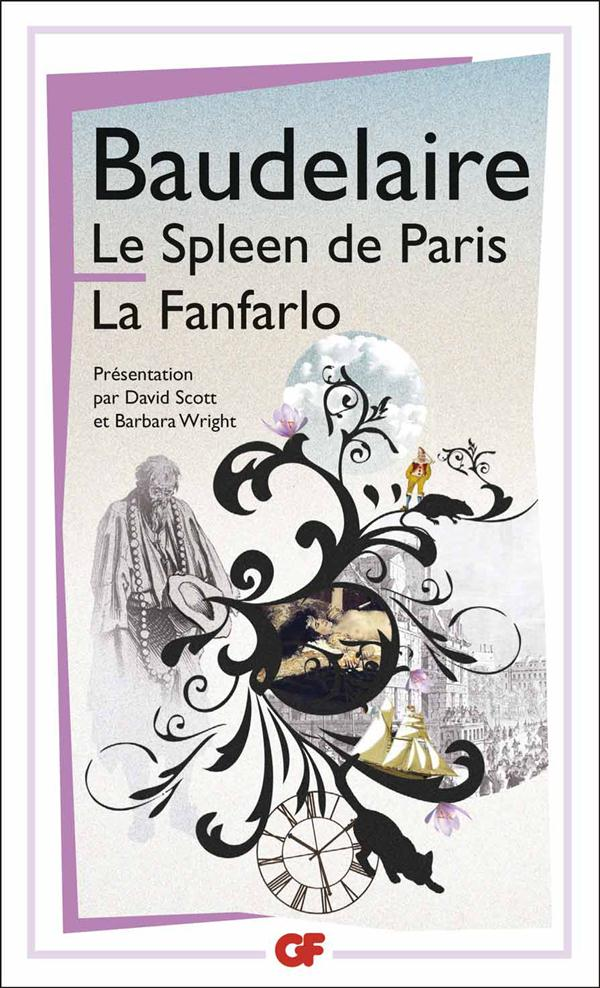 Le spleen de Paris ; la fanfarlo