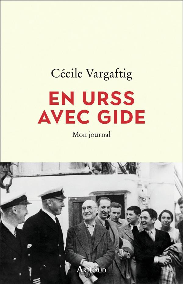 En URSS avec Gide ; mon journal