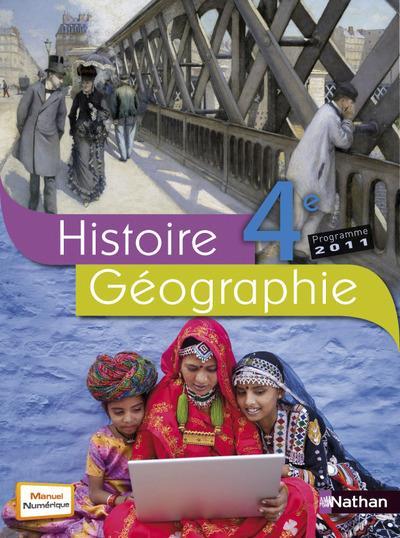Histoire-Geographie ; 4eme ; Livre De L'Eleve (Edition 2011)