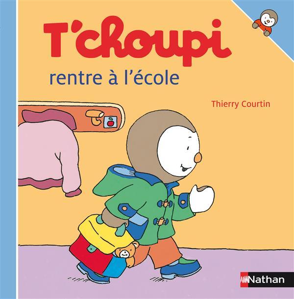 T'Choupi Rentre A L'Ecole