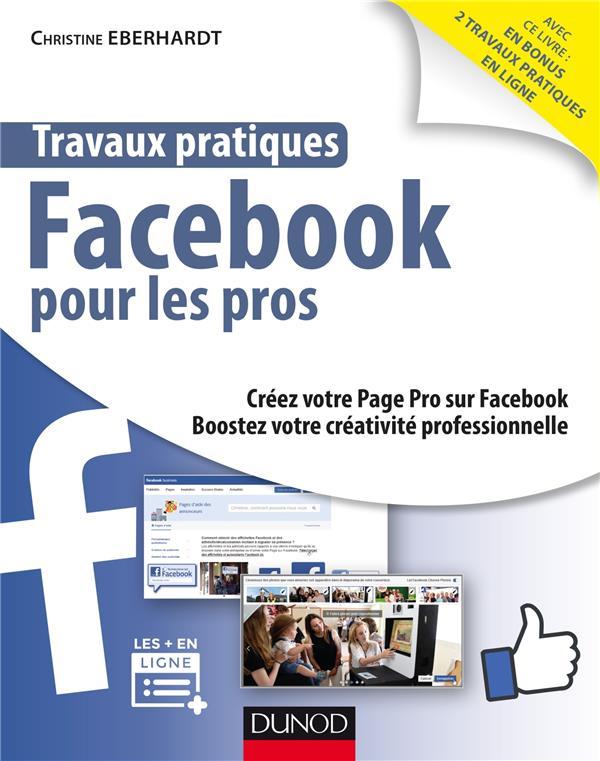 Travaux pratiques facebook pour développer son business