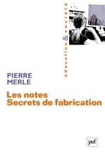 Vente EBooks : Les notes. Secrets de fabrication  - Pierre Merle