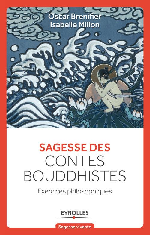 Sagesse des contes bouddhistes ; exercices philosophiques