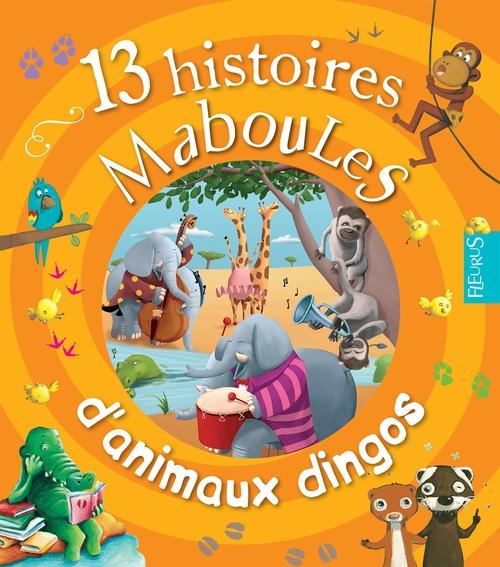 Vente EBooks : 13 histoires maboules d'animaux dingos  - Vincent Villeminot  - Claire RENAUD