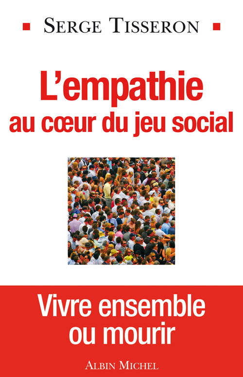 Vente EBooks : L'Empathie au coeur du jeu social  - Serge Tisseron