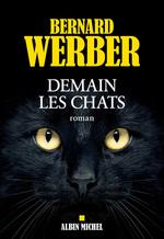 Vente EBooks : Demain les chats  - Bernard Werber