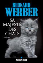 Vente EBooks : Sa majesté des chats  - Bernard Werber