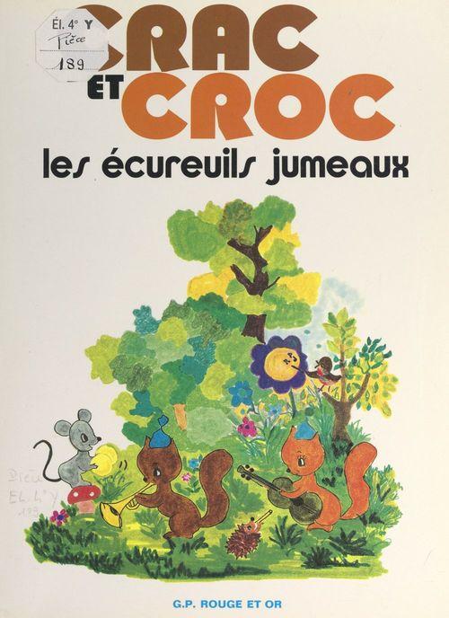Crac et Croc, les écureuils jumeaux