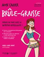 Vente EBooks : Mon cahier Brûle-graisse  - Marie Laure André
