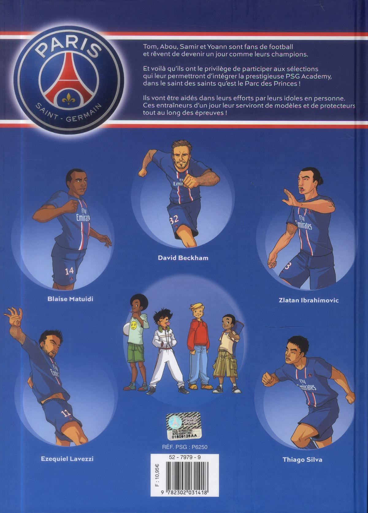 Paris Saint-Germain Academy ; la BD officielle t.1 ; une équipe de rêve