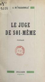 Le juge de soi-même  - Adolphe de Falgairolle
