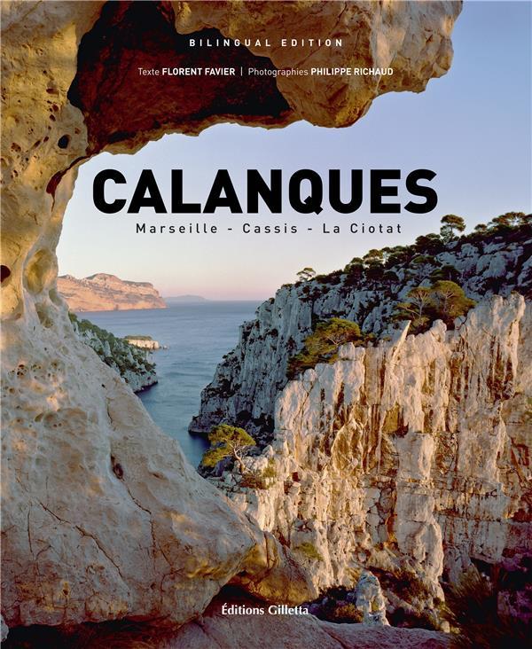 Calanques ; Marseille, Cassis, La Ciotat