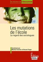 Vente Livre Numérique : Les Mutations de l'école  - Vincent Troger - Martine Fournier