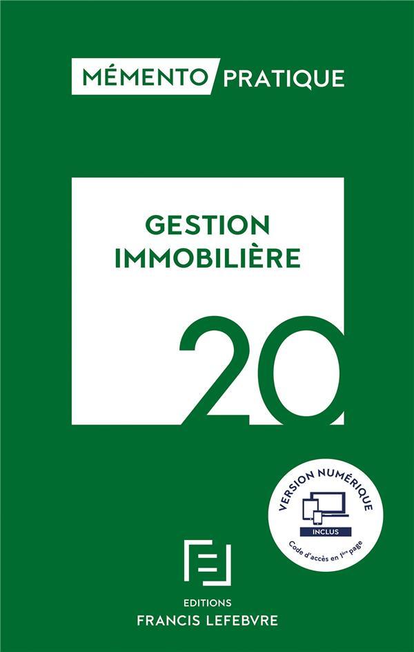 Mémento pratique ; gestion immobilière (édition 2020)