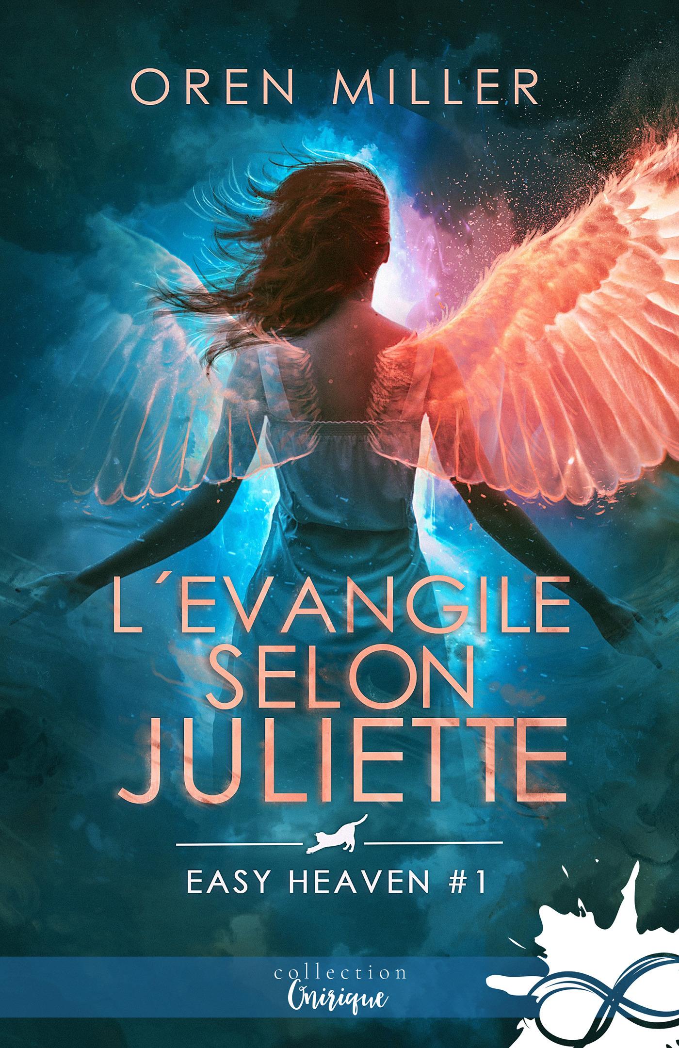 Easy heaven t.1 ; l'évangile selon Juliette