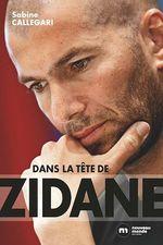Vente Livre Numérique : Dans la tête de Zidane  - Sabine Callegari