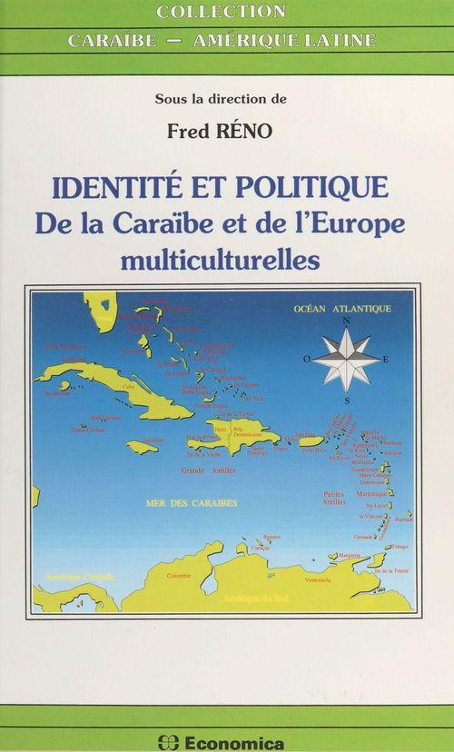 Identite et politique de la caraibe et de l'europe
