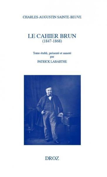 Le cahier brun (1847-1868)