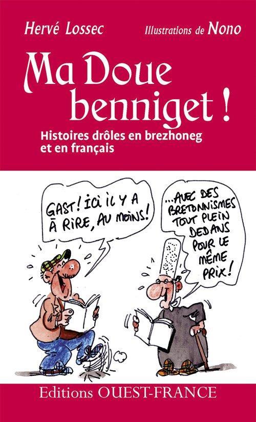 Ma doue benniget ! histoires drôles en brezhoneg et en français