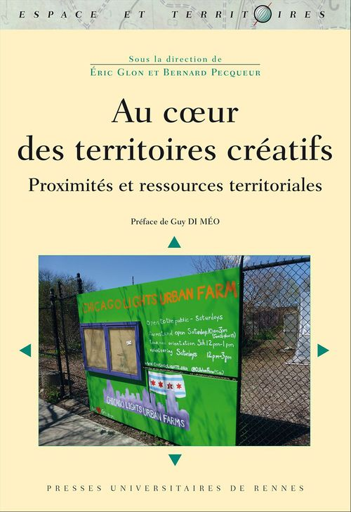 Au coeur des territoires créatifs ; proximités et ressources territoriales