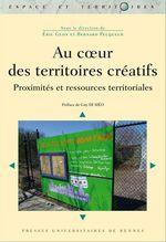 Vente EBooks : Au coeur des territoires créatifs  - Bernard Pecqueur - Éric Glon