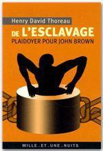 Vente EBooks : De l'esclavage. Plaidoyer pour John Brown  - Henry David THOREAU