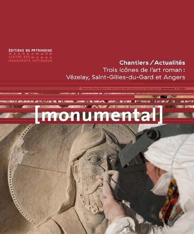 MONUMENTAL n.2021/1 ; trois icônes de l'art roman :  Vézelay, Saint-Gilles-du-Gard et Angers