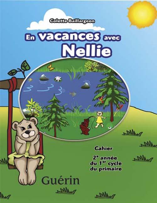 en vacances avec Nellie ; cahier de révision ; 2ème année ; ce1
