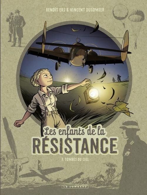 Les enfants de la Résistance T.7 ; tombés du ciel
