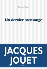 Vente EBooks : Un dernier mensonge  - Jacques Jouet