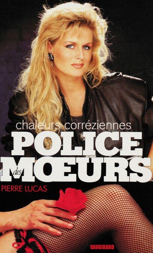 Police des moeurs n°113 Chaleurs coréziennes