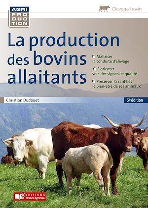 La production des bovins allaitants (5e édition)