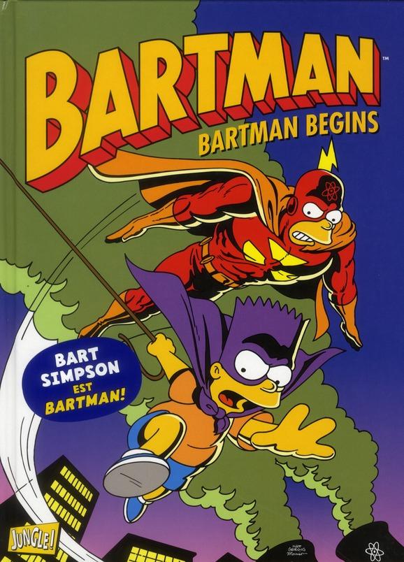 Bartman T.1 ; Bartman Begins