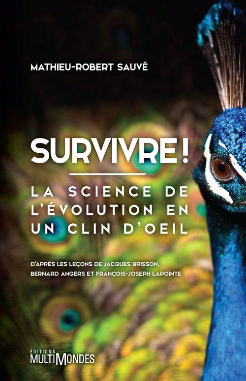 Survivre ! la science de l'évolution en un clin d'oeil