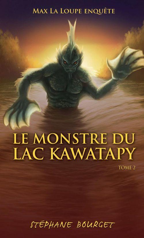 Max la loupe enquête t.2 ; le monstre du lac Kawatapy