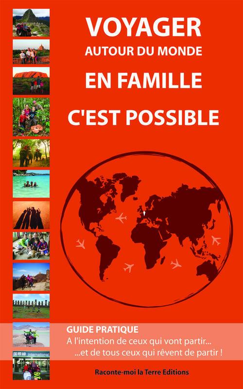 Voyager autour du monde en famille, c'est possible