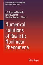Numerical Solutions of Realistic Nonlinear Phenomena  - J. A. Tenreiro Machado - Necati Ozdemir - Dumitru Baleanu