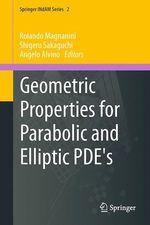 Geometric Properties for Parabolic and Elliptic PDE's  - Shigeru Sakaguchi - Angelo Alvino - Rolando Magnanini