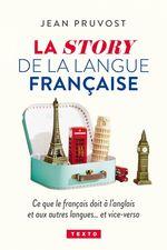 Vente Livre Numérique : La story de la langue française  - Jean Pruvost
