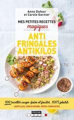 Vente Livre Numérique : Mes petites recettes magiques antifringales et antikilos  - Carole GARNIER - Anne Dufour