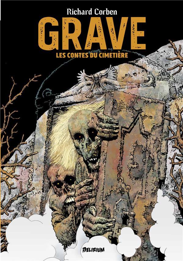Grave ; les contes du cimetière
