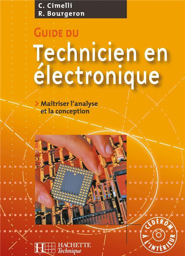 Guide Du Technicien En Electronique - Livre Eleve+Cd - Ed.2007