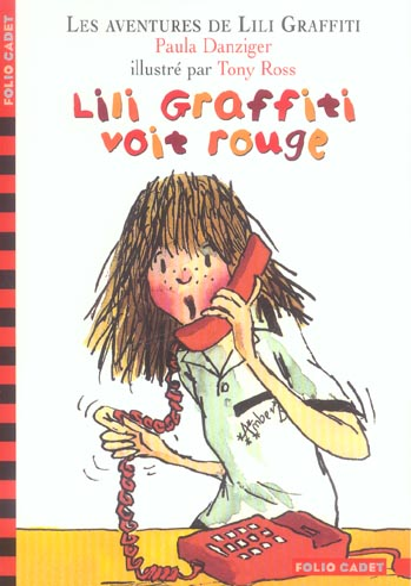 Les aventures de Lili Graffiti T.6 ; Lili Graffiti voit rouge