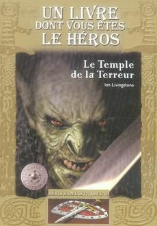 Defis Fantastiques T.10 ; Le Temple De La Terreur