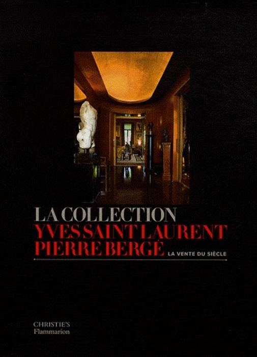 La collection Yves Saint-Laurent, Pierre Bergé ; la vente du siècle