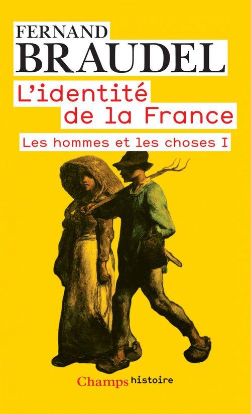 L'identité de la France t.2 ; les hommes et les choses t.1