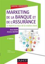 Vente Livre Numérique : Marketing de la banque et de l'assurance  - Antoine Gautier - Anne Julien