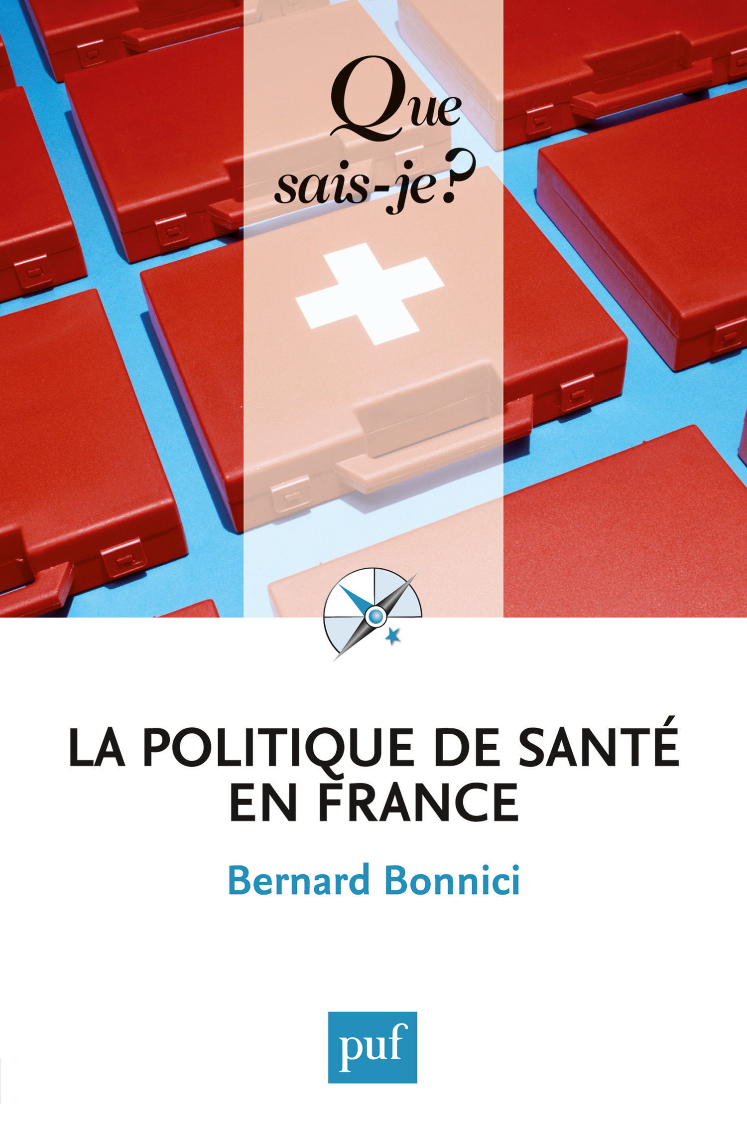 La politique de santé en France (6e édition)