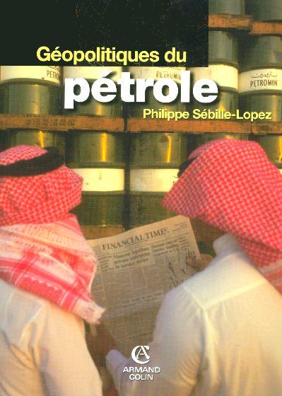 Geopolitiques Du Petrole