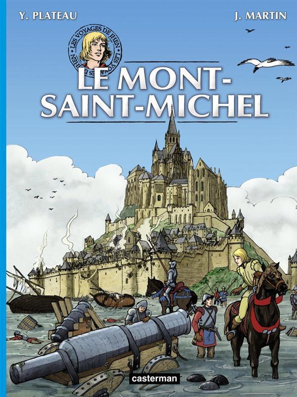 Les voyages de Jhen ; le Mont-Saint-Michel